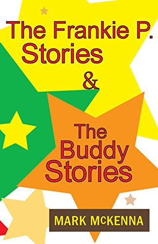 Frankie P. Stories and the Buddy Stories   2014 9780983105510 Front Cover