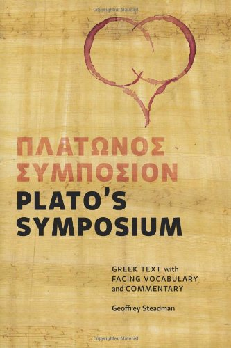 Plato's Symposium Greek Text with Facing Vocabulary and Commentary N/A edition cover