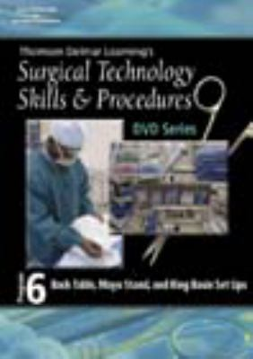 Surgical Technology Skills and Procedure, Program Six Back Table, Mayo Stand and Ring Basin Set Ups  2006 9781401891510 Front Cover