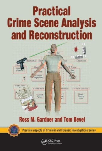 Practical Crime Scene Analysis and Reconstruction   2009 edition cover