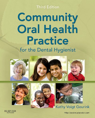 Community Oral Health Practice for the Dental Hygienist  3rd 2011 edition cover