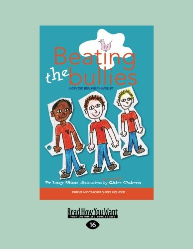 Beating the Bullies  0 edition cover