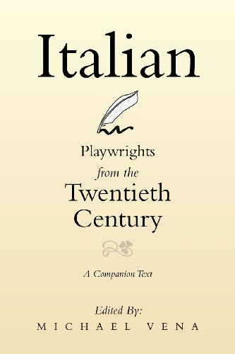 Italian Playwrights from the Twentieth Century A Companion Text  2013 9781483633510 Front Cover