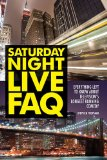 Saturday Night Live FAQ Everything Left to Know about Television's Longest Running Comedy N/A 9781557839510 Front Cover