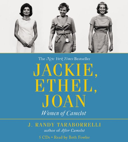 Jackie, Ethel, Joan: The Women of Camelot  2012 edition cover
