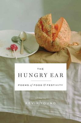 Hungry Ear Poems of Food and Drink N/A 9781608195510 Front Cover