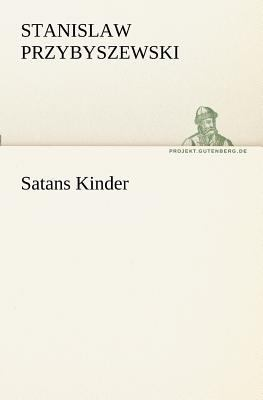 Satans Kinder  N/A 9783842410510 Front Cover
