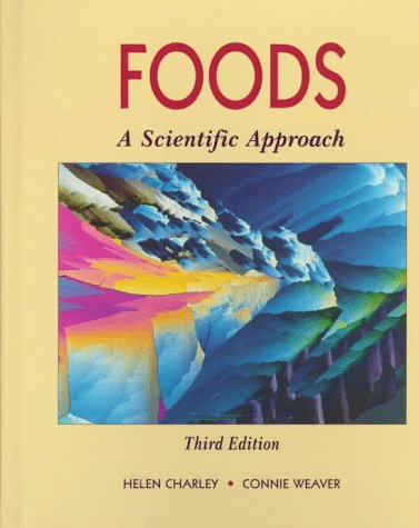 Foods A Scientific Approach 3rd 1998 edition cover