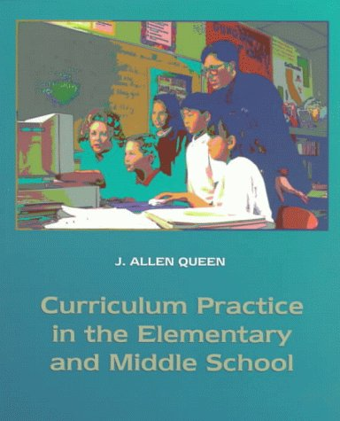 Curriculum Practice in the Elementary and Middle School   1999 edition cover