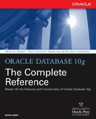 Oracle Database 10g the Complete Reference   2004 9780072253511 Front Cover