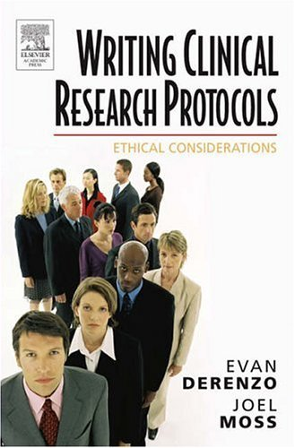 Writing Clinical Research Protocols Ethical Considerations  2006 9780122107511 Front Cover