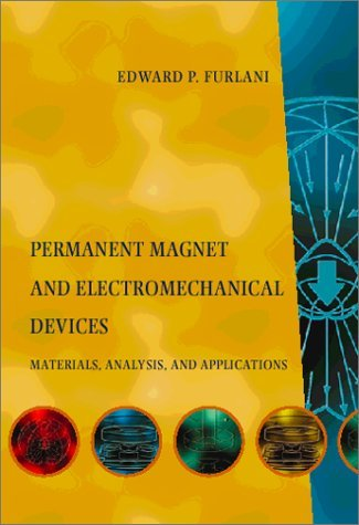 Permanent Magnet and Electromechanical Devices Materials, Analysis, and Applications  2001 9780122699511 Front Cover