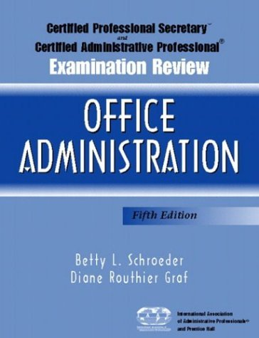 Certified Professional Secretary (CPS) Examination and Certified Administrative Professional (CAP) Examination Review for Office Administration  5th 2005 (Revised) edition cover