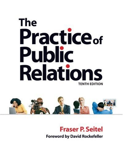 Practice of Public Relations  10th 2007 (Revised) edition cover