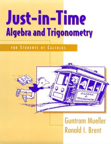 Just-in-Time Algebra and Trigonometry For Students of Calculus  1997 edition cover