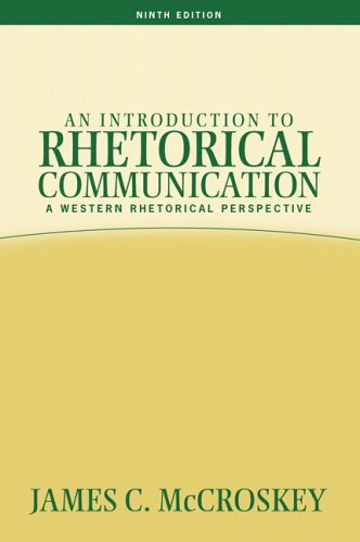 Introduction to Rhetorical Communication  9th 2006 (Revised) edition cover