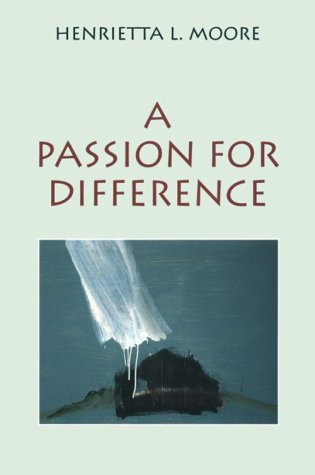 Passion for Difference Essays in Anthropology and Gender N/A 9780253209511 Front Cover