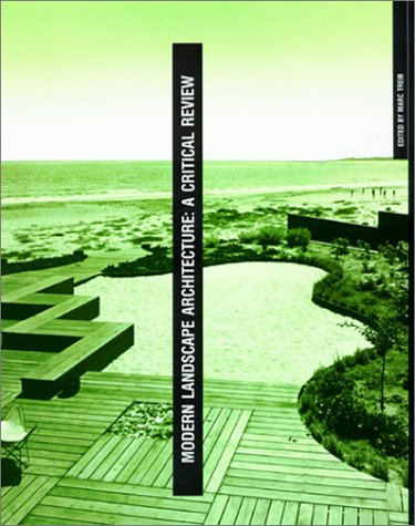Modern Landscape Architecture A Critical Review  1994 9780262700511 Front Cover