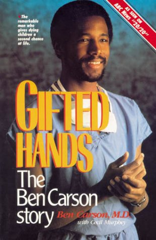 Gifted Hands The Ben Carson Story  1992 (Reprint) edition cover