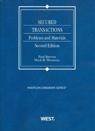 Secured Transactions Problems and Materials 2nd 2011 (Revised) edition cover