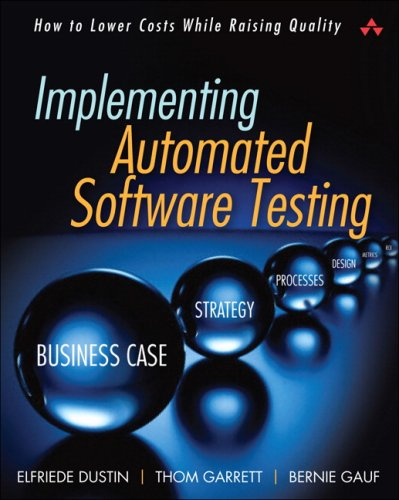 Implementing Automated Software Testing How to Save Time and Lower Costs While Raising Quality  2009 edition cover