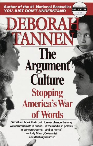 Argument Culture Moving from Debate to Dialogue N/A edition cover