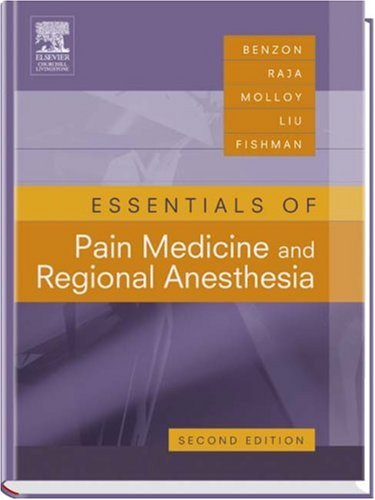 Essentials of Pain Medicine and Regional Anesthesia  2nd 2005 (Revised) edition cover