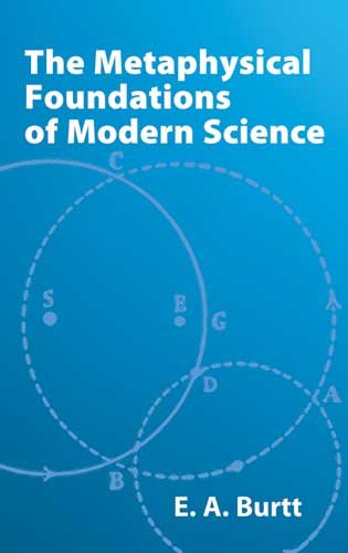Metaphysical Foundations of Modern Science   2002 edition cover