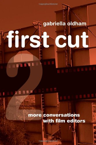 First Cut 2 More Conversations with Film Editors  2012 edition cover