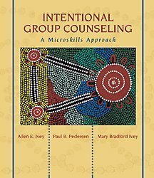 Intentional Group Counseling A Microskills Approach  2001 edition cover