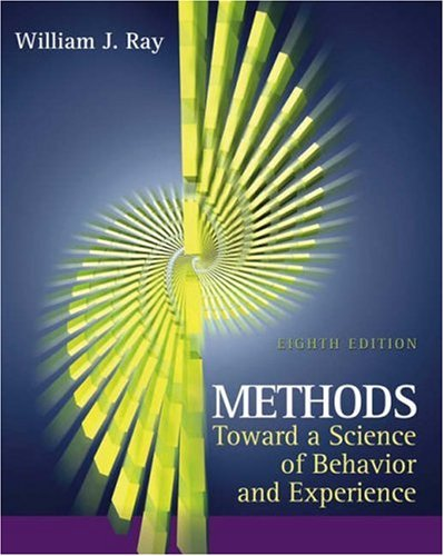 Methods Toward a Science of Behavior and Experience  8th 2006 edition cover