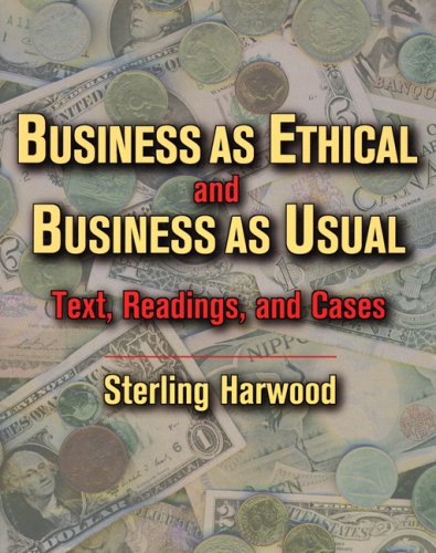 Business as Ethical and Business as Usual Text, Readings, and Cases  1996 9780534542511 Front Cover