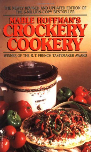 Crockery Cookery A Cookbook  1995 (Revised) 9780553576511 Front Cover