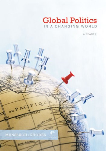 Global Politics in a Changing World  4th 2009 9780618974511 Front Cover