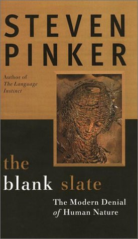 Blank Slate The Denial of Human Nature and Modern Intellectual Life  2002 edition cover