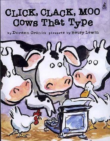 CLICK,CLACK,MOO:COWS THAT TYPE 1st 9780743461511 Front Cover