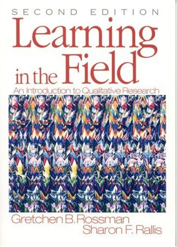 Learning in the Field An Introduction to Qualitative Research 2nd 2003 (Revised) edition cover