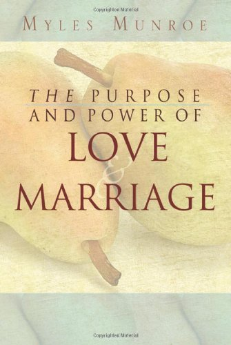 Purpose and Power of Love and Marriage N/A edition cover