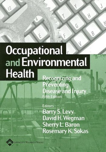 Occupational and Environmental Health Recognizing and Preventing Disease and Injury 5th 2006 (Revised) edition cover