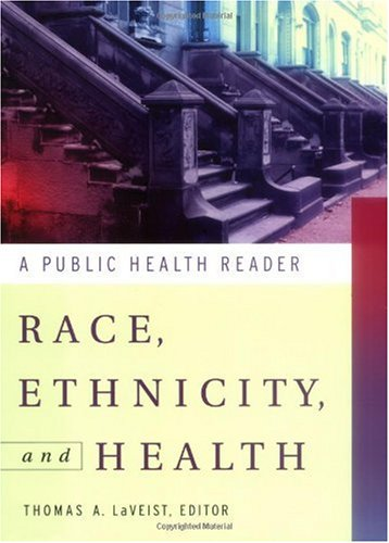 Race, Ethnicity, and Health A Public Health Reader 2nd 2003 edition cover