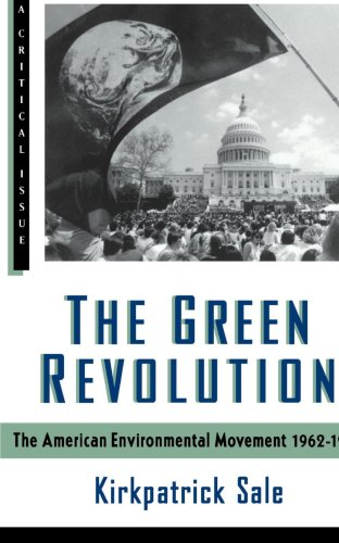 Green Revolution The American Environmental Movement, 1962-1992 N/A edition cover