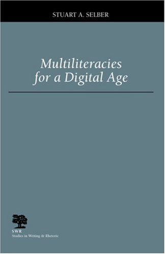 Multiliteracies for a Digital Age   2004 edition cover