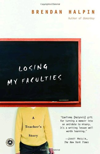 Losing My Faculties A Teacher's Story N/A edition cover