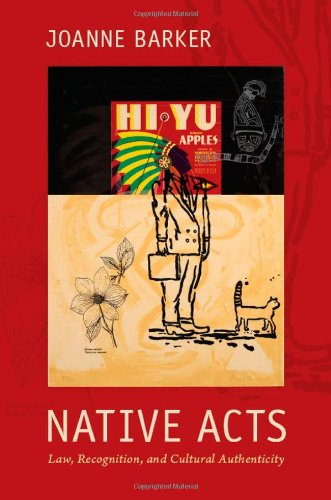 Native Acts Law, Recognition, and Cultural Authenticity  2011 edition cover