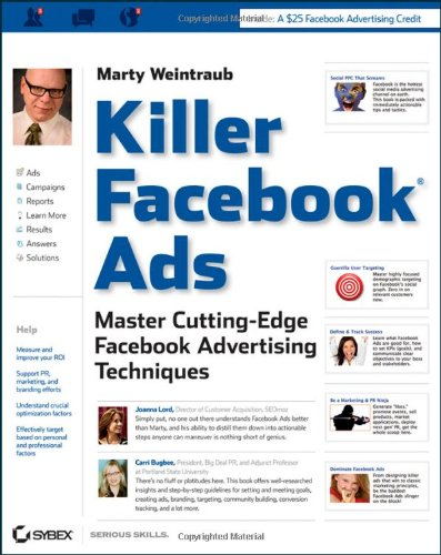 Killer Facebook Ads Master Cutting-Edge Facebook Advertising Techniques 2nd 2011 edition cover