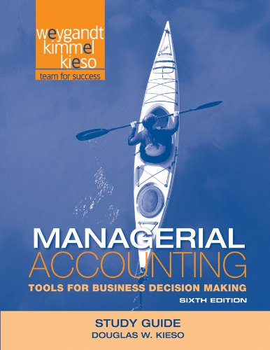 Managerial Accounting Tools for Business Decision Making 6th 2012 edition cover