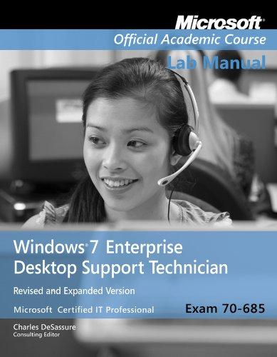 Windows 7 Enterprise Desktop Support Technician Exam 70-685  2012 (Revised) edition cover
