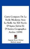 Carte Compare de la Sicile Moderne Avec la Sicile Au Xii Siecle D'Apres Edrisi et D'Autres Geographes Arabes (1859) N/A edition cover