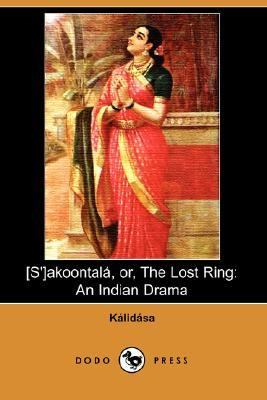 (S')Akoontala, or, the Lost Ring  N/A 9781406518511 Front Cover