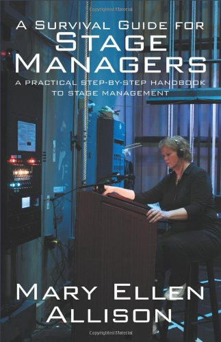Survival Guide for Stage Managers A Practical Step-by-Step Handbook to Stage Management  2011 edition cover